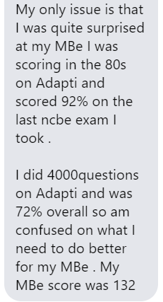 """I did 4000 questions on AdaptiBar and was 72% overall, so I'm confused on what I need to do better for my MBE."""